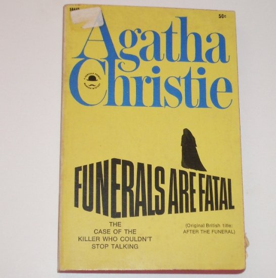 Funerals are Fatal by AGATHA CHRISTIE A Hercule Poirot Mystery 1969