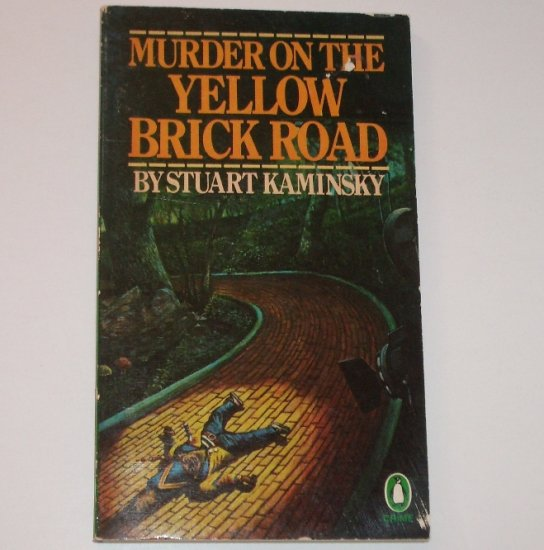Murder on the Yellow Brick Road by STUART KAMINSKY A Toby Peters Mystery 1979
