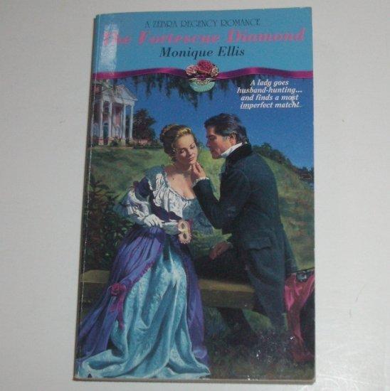 The Fortescue Diamond by MONIQUE ELLIS Zebra Historical Regency Romance 1994