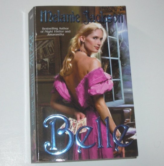 Belle by MELANIE JACKSON Historical Romance 2002