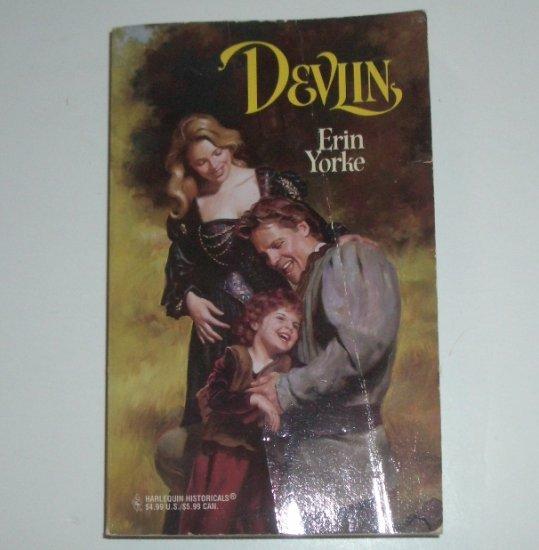 Devlin by ERIN YORKE Harlequin Historical Romance No 402 1998