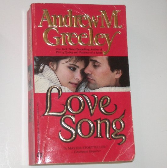 Love Song by ANDREW M GREELEY 1989 A Father Blackie Ryan Novel