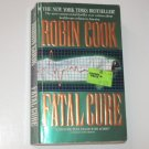 Fatal Cure by ROBIN COOK Medical Thriller 1995