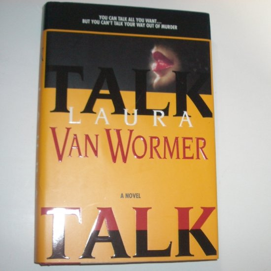 Talk by LAURA Van WORMER Hardcover Dust Jacket 1998