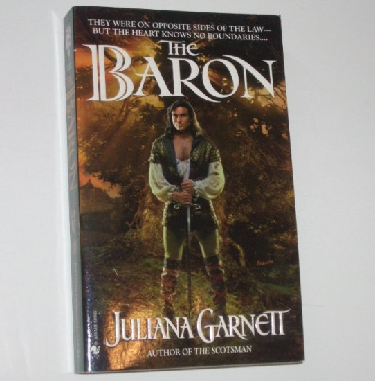 The Baron by JULIANA GARNETT Historical Medieval Romance 1999
