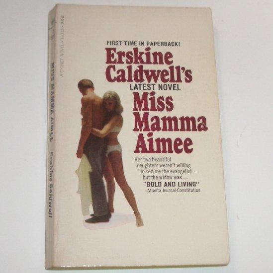 Miss Mamma Aimee by ERSKINE CALDWELL 1967