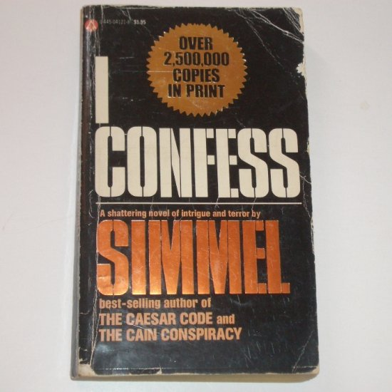 I Confess by JOHANNES MARIO SIMMEL Thriller 1977