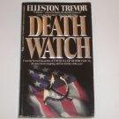 Death Watch by ELLESTON TREVOR Thriller 1985