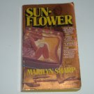 SunFlower by MARILYN SHARP Suspense Thriller 1980