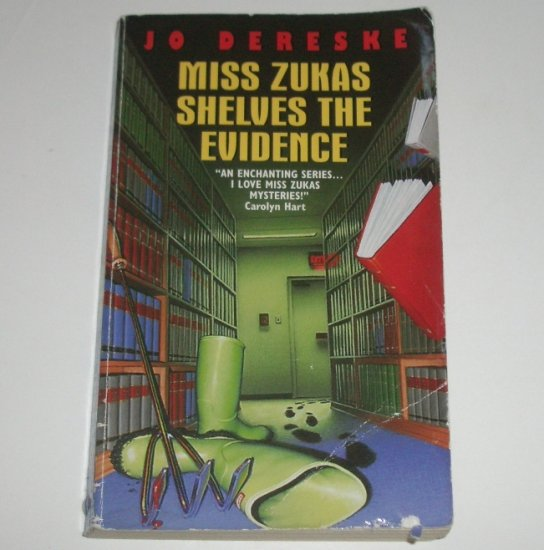 Miss Zukas Shelves the Evidence by JO DERESKE Cozy Mystery 2001