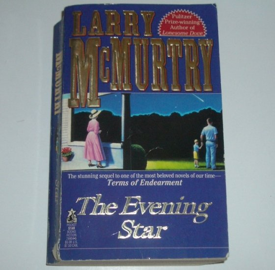 The Evening Star by LARRY McMURTRY 1993