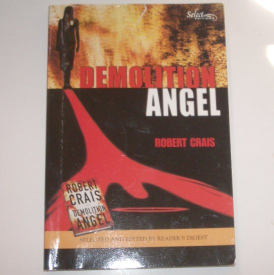 Demolition Angel by ROBERT CRAIS Reader's Digest Select Editions 2000