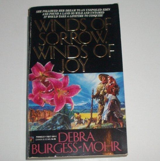 Winds of Sorrow, Winds of Joy by DEBRA BURGESS-MOHR Historical Western Romance 1991