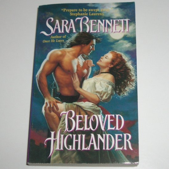 Beloved Highlander by SARA BENNETT Historical Scottish Romance 2003