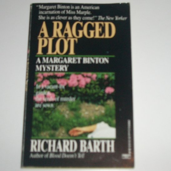A Ragged Plot by RICHARD BARTH 1990 A Margaret Binton Cozy Mystery