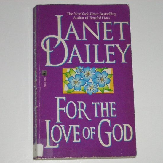 For the Love of God by Janet Dailey Romance 1985