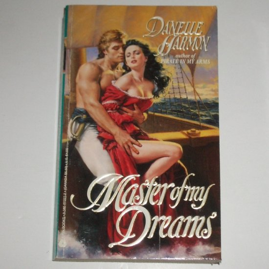 Master of My Dreams by DANELLE HARMON Historical Pirate Romance 1993