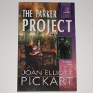 The Parker Project by JOAN ELLIOTT PICKART Silhouette Family Secrets Series 2003