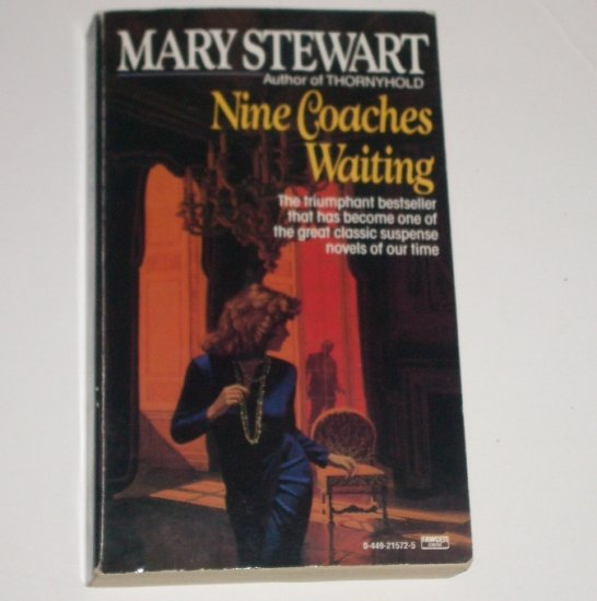 Nine Coaches Waiting by MARY STEWART Suspense Thriller 1982