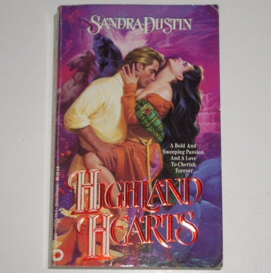 Highland Hearts by SANDRA DUSTIN Historical Medieval Scottish Romance 1992