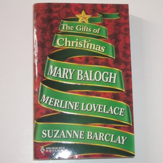 The Gifts of Christmas by MARY BALOGH, MERLINE LOVELACE, SUZANNE BARCLAY 1998