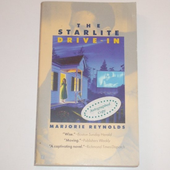 The Starlite Drive-In by MARJORIE REYNOLDS 1998 SIGNED by Author