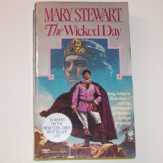 The Wicked Day by MARY STEWART 1984 King Arthur Series