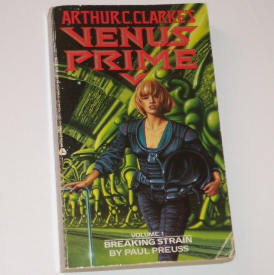 Arthur C Clarke's Breaking Strain by PAUL PREUSS Science Fiction 1987 Venus Prime Volume 1