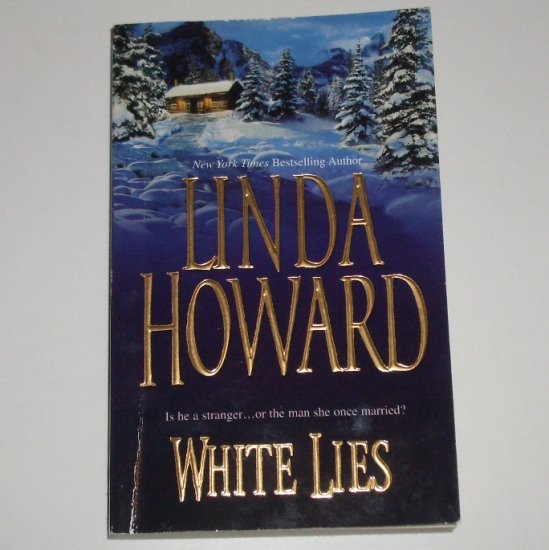White Lies by LINDA HOWARD Romance 2003
