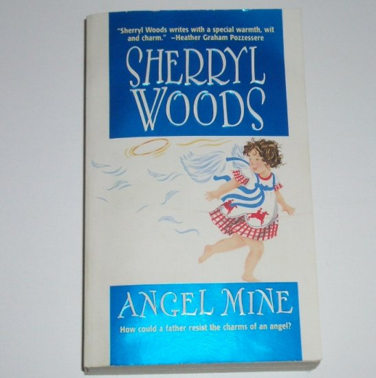 Angel Mine by SHERRYL WOODS Romance 2000