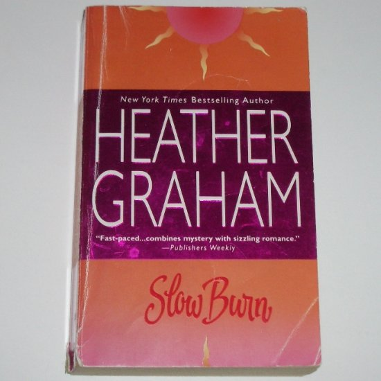 Slow Burn by HEATHER GRAHAM Romance 2001