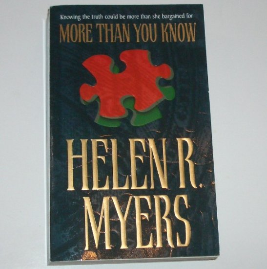 More Than You Know by HELEN R MYERS Romantic Suspense 1999