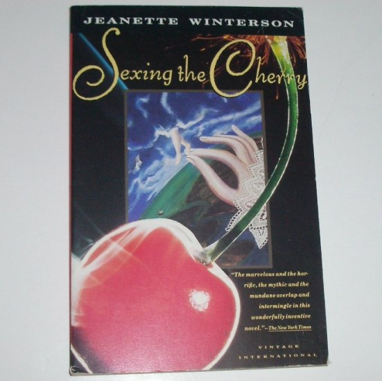Sexing the Cherry by JEANETTE WINTERSON Historical Fiction 1991 Trade Size