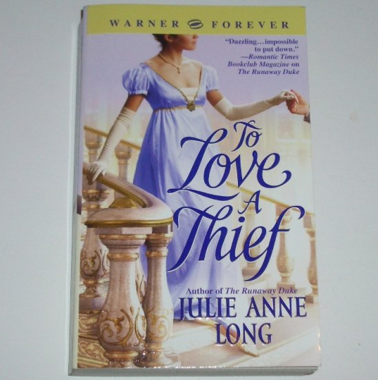 To Love a Thief by JULIE ANNE LONG Historical Regency Romance 2005
