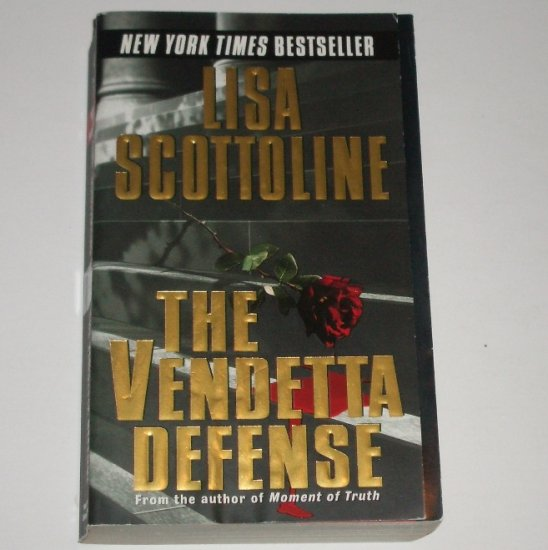 The Vendetta Defense by LISA SCOTTOLINE Legal Thriller 2002