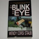 In the Blink of an Eye by WENDY CORSI STAUB Thriller 2002