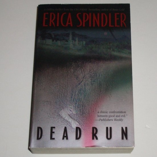 Dead Run by ERICA SPINDLER Thriller 2002