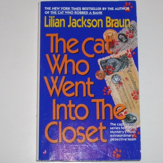 The Cat Who Went Into the Closet by LILIAN JACKSON BRAUN Mystery 1994