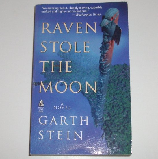 Raven Stole the Moon by GARTH STEIN 1999