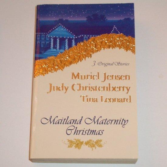 Maitland Maternity Christmas by MURIEL JENSEN, JUDY CHRISTENBERRY, TINA LEONARD 2001
