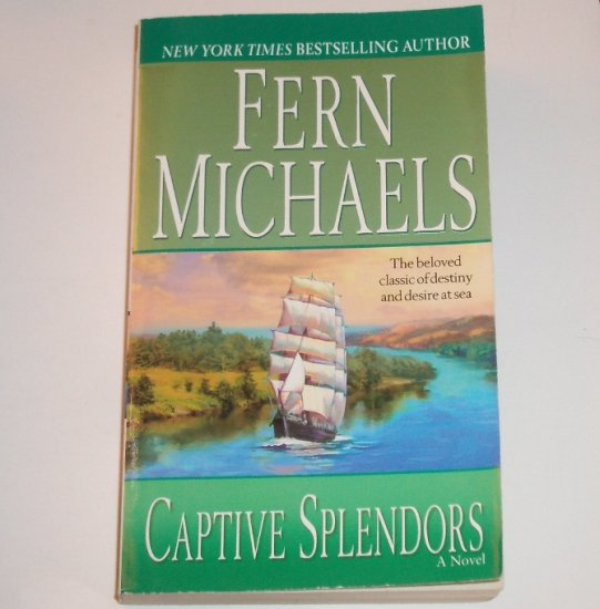 Captive Splendors by Fern Michaels Historical Pirate Romance 2005