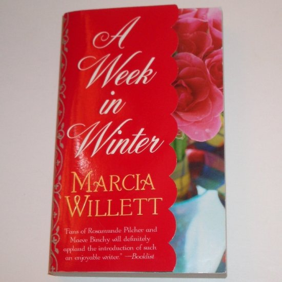 A Week in Winter by MARCIA WILLETT 2003