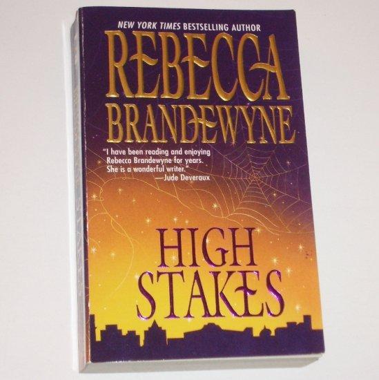 High Stakes by REBECCA BRANDEWYNE Romance 1999
