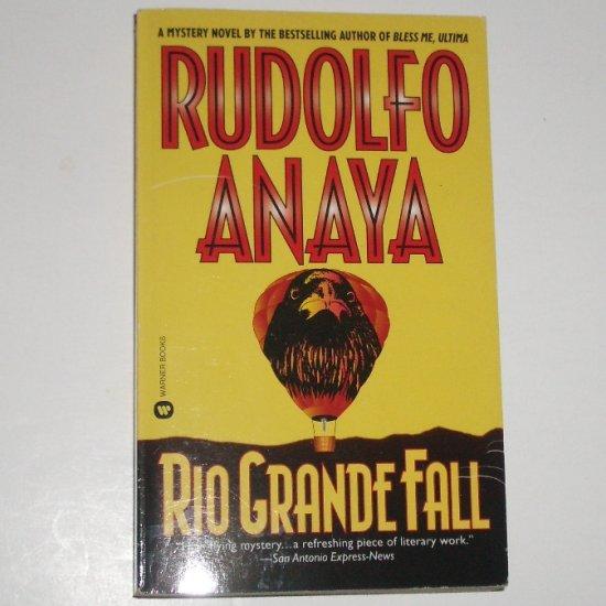 Rio Grande Fall by RUDOLFO ANAYA A Sonny Baca Mystery 1997