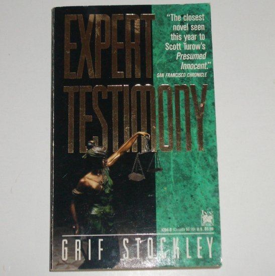 Expert Testimony by GRIF STOCKLEY Legal Thriller 1992