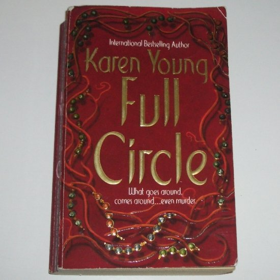 Full Circle by KAREN YOUNG Romantic Suspense 1999