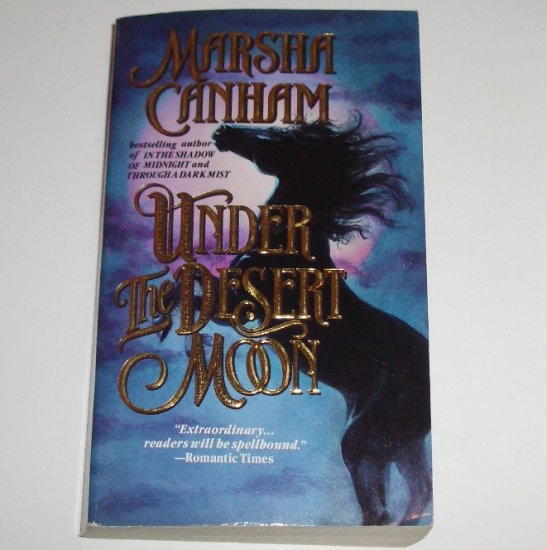 Under the Desert Moon by MARSHA CANHAM Historical Western Romance 1992