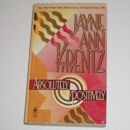 Absolutely, Positively by JAYNE ANN KRENTZ Romantic Suspense 1997