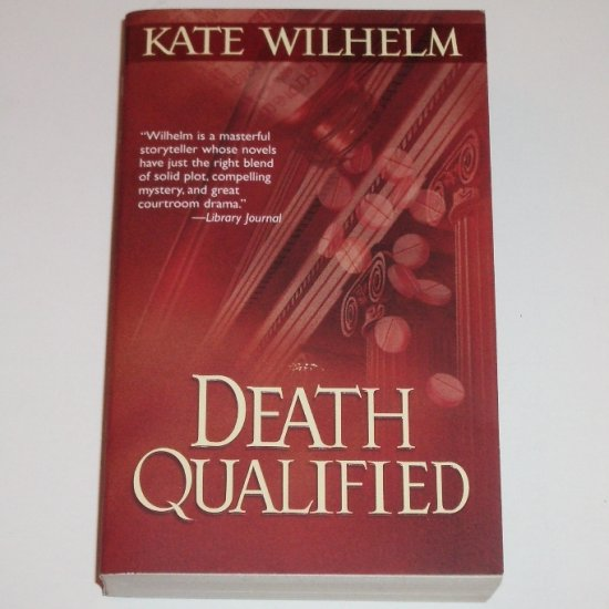 Death Qualified by KATE WILHELM Legal Thriller 1991 Barbara Holloway Series