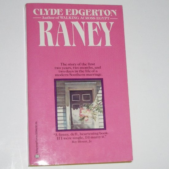 Raney by CLYDE EDGERTON Romance 1988